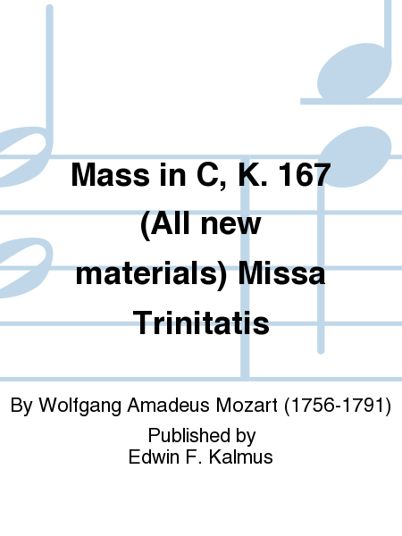 Mass in C, K. 167 (All new materials) Missa Trinitatis