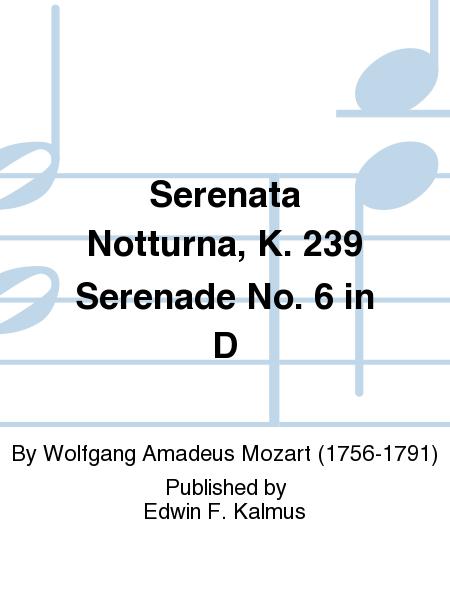 Serenata Notturna, K. 239 Serenade No. 6 in D