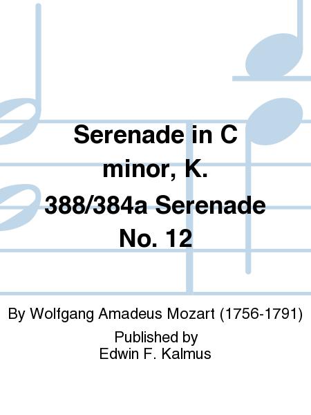 Serenade in C minor, K. 388/384a Serenade No. 12