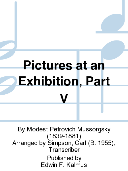 Pictures at an Exhibition, Part V