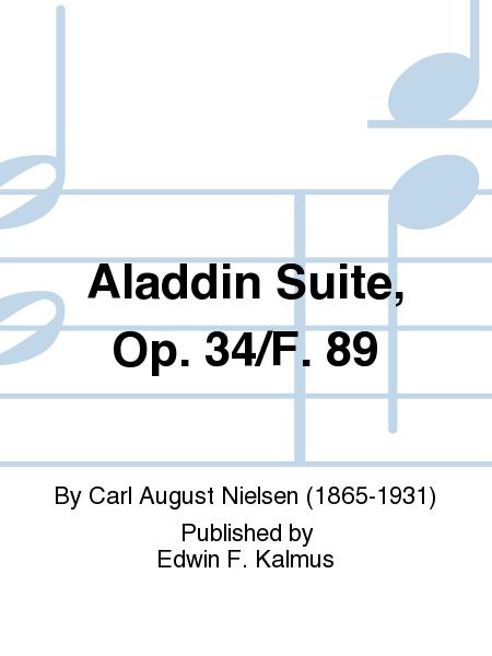 Aladdin Suite, Op. 34/F. 89