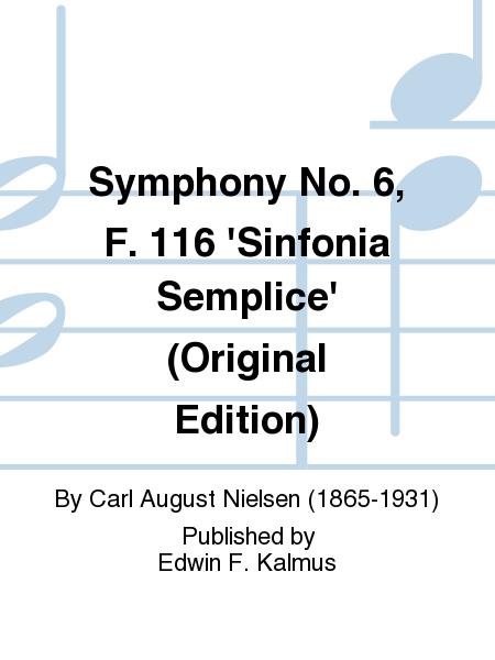 Symphony No. 6, F. 116 'Sinfonia Semplice' (Original Edition)