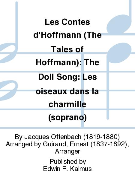 Les Contes d'Hoffmann (The Tales of Hoffmann): The Doll Song: Les oiseaux dans la charmille (soprano)