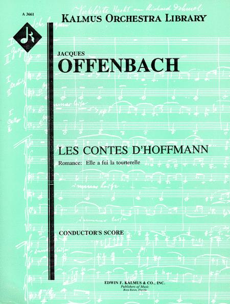 Les Contes d'Hoffmann (The Tales of Hoffmann) Romance: Elle a fui la touterelle (soprano)