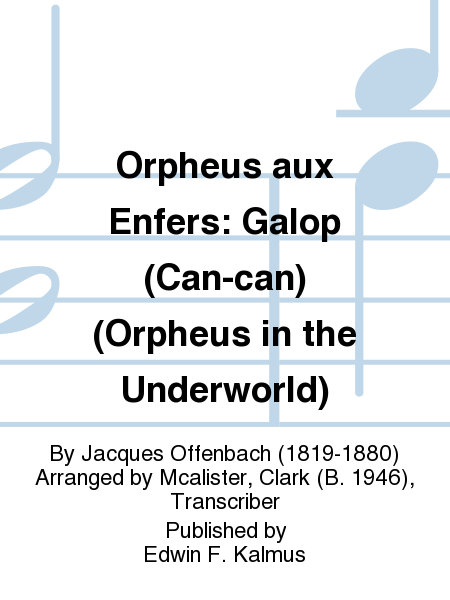 Orpheus aux Enfers: Galop (Can-can) (Orpheus in the Underworld)
