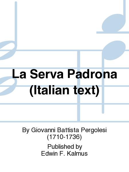 La Serva Padrona (Italian text)