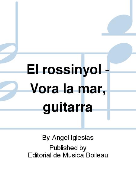 El rossinyol - Vora la mar, guitarra