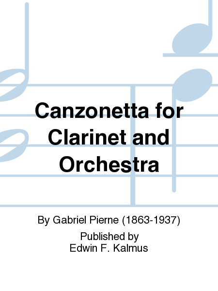 Canzonetta for Clarinet and Orchestra