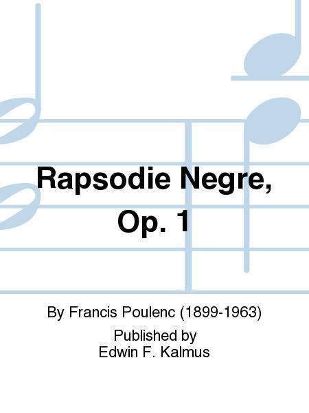 Rapsodie Negre, Op. 1