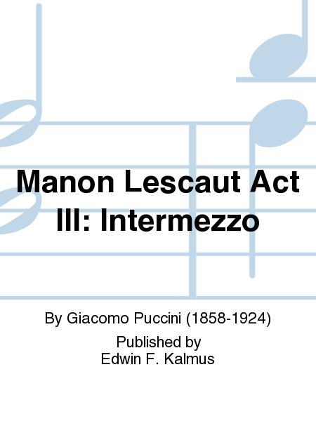 Manon Lescaut Act III: Intermezzo