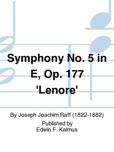 Symphony No. 5 in E, Op. 177 'Lenore'