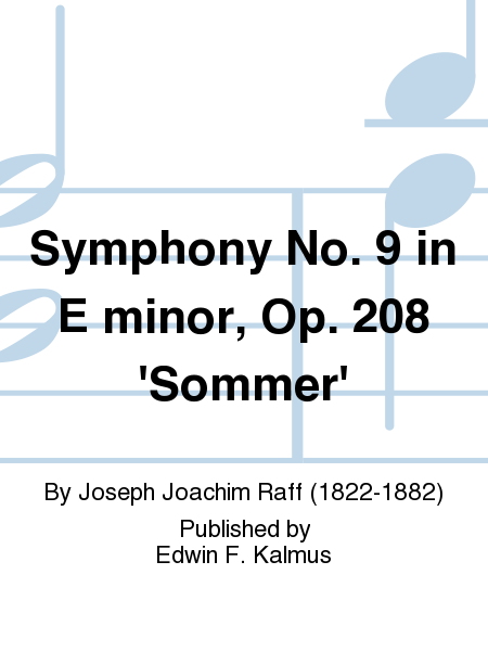 Symphony No. 9 in E minor, Op. 208 'Sommer'