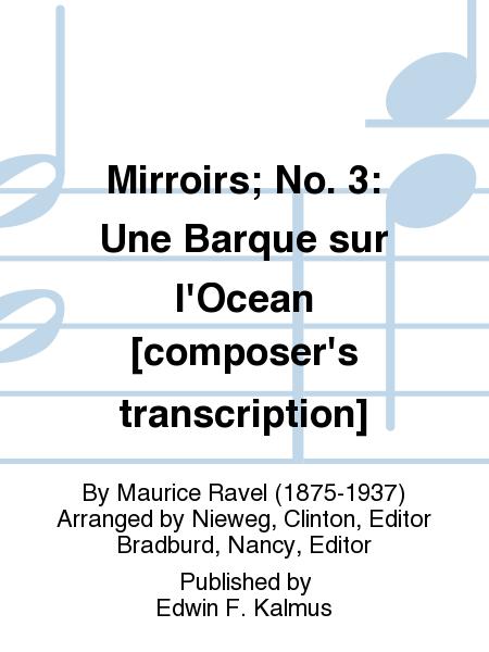 Mirroirs; No. 3: Une Barque sur l'Ocean [composer's transcription]