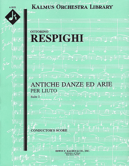 Antiche Danze ed Arie, Suite 1 (Ancient Airs and Dances)