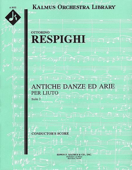Antiche Danze ed Arie, Suite 1 (Ancient Airs and Dances)