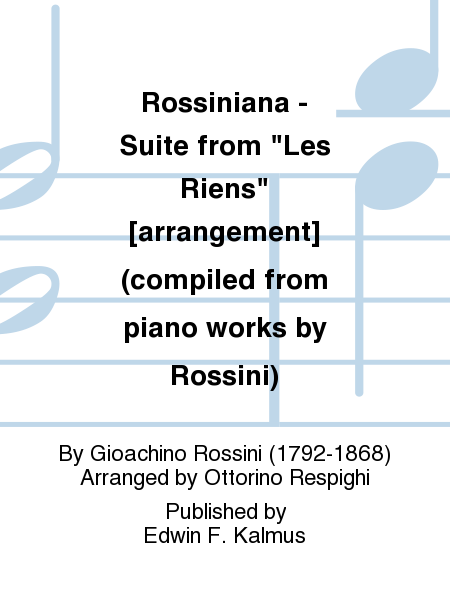 Rossiniana - Suite from