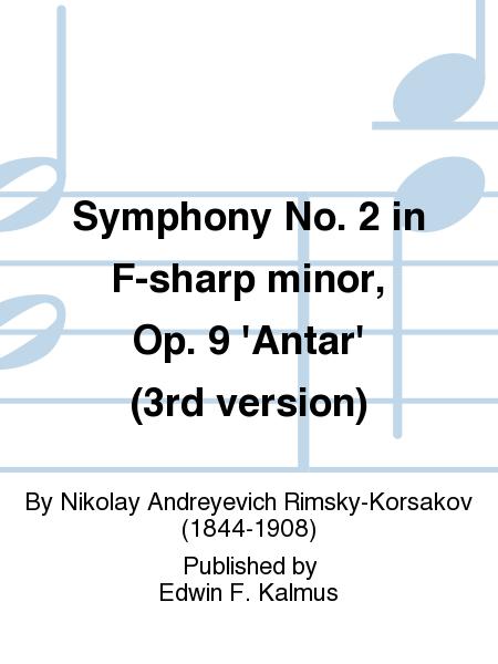 Symphony No. 2 in F-sharp minor, Op. 9 'Antar' (3rd version)