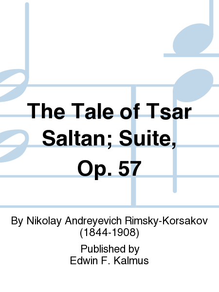 The Tale of Tsar Saltan; Suite, Op. 57