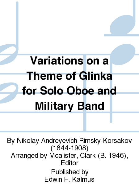 Variations on a Theme of Glinka for Solo Oboe and Military Band