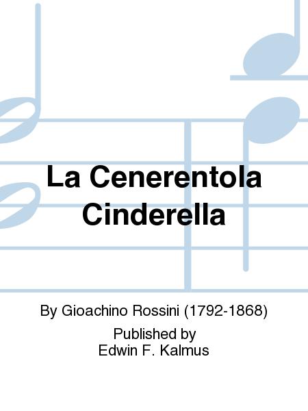 La Cenerentola Cinderella