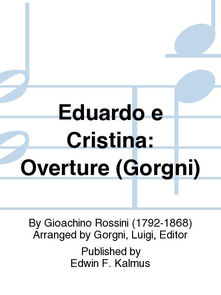 Eduardo e Cristina: Overture (Gorgni)