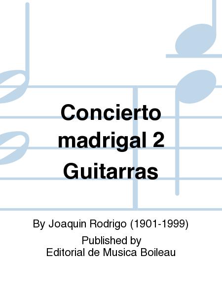 Concierto madrigal 2 Guitarras