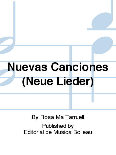 Nuevas Canciones (Neue Lieder)