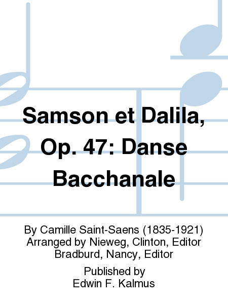 Samson et Dalila, Op. 47: Danse Bacchanale