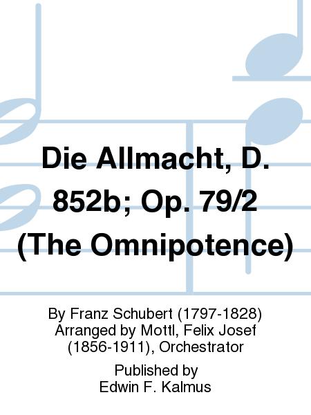 Die Allmacht, D. 852b; Op. 79/2 (The Omnipotence)