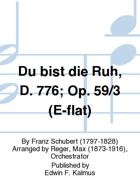 Du bist die Ruh, D. 776; Op. 59/3 (E-flat)