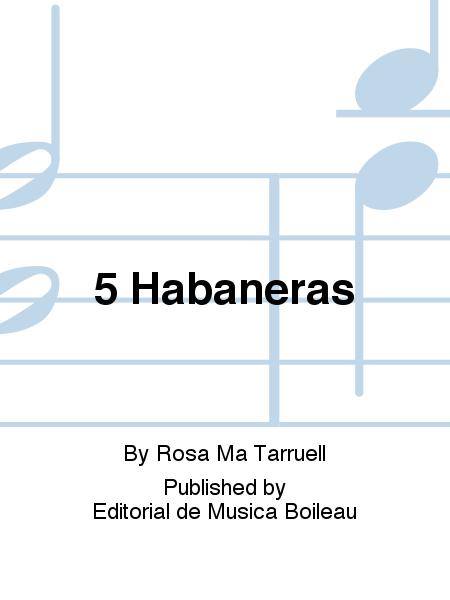 5 Habaneras