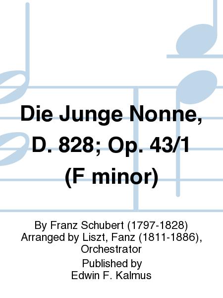 Die Junge Nonne, D. 828; Op. 43/1 (F minor)