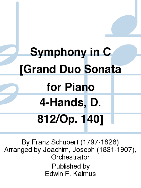 Symphony in C [Grand Duo Sonata for Piano 4-Hands, D. 812/Op. 140]