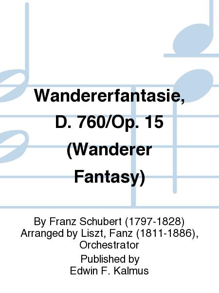 Wandererfantasie, D. 760/Op. 15 (Wanderer Fantasy)