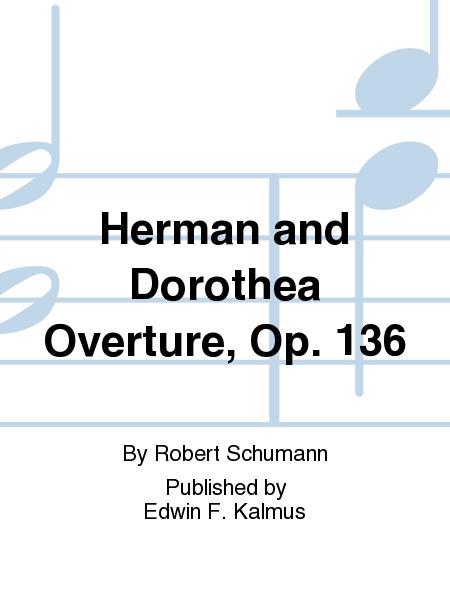 Herman and Dorothea Overture, Op. 136