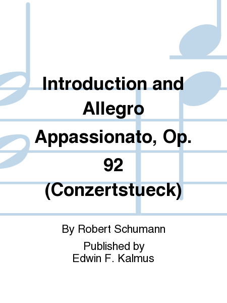Introduction and Allegro Appassionato, Op. 92 (Conzertstueck)