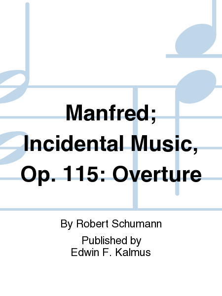 Manfred; Incidental Music, Op. 115: Overture