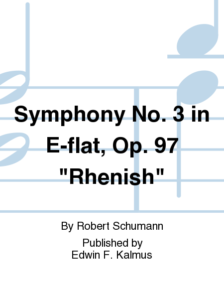 Symphony No. 3 in E-flat, Op. 97