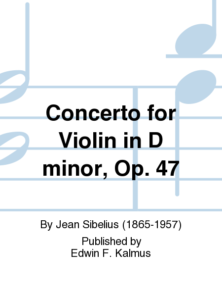 Concerto for Violin in D minor, Op. 47