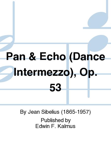 Pan & Echo (Dance Intermezzo), Op. 53