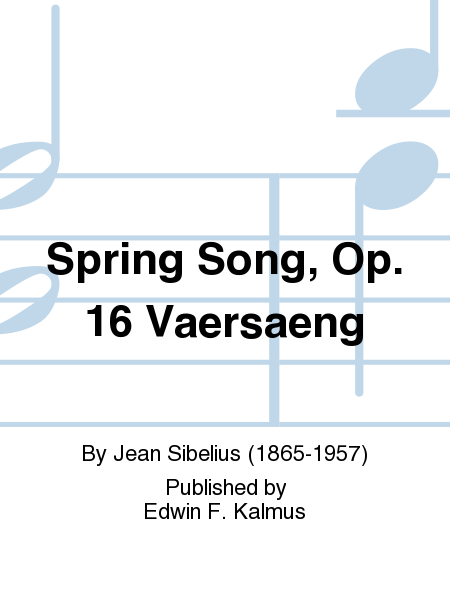 Spring Song, Op. 16 Vaersaeng