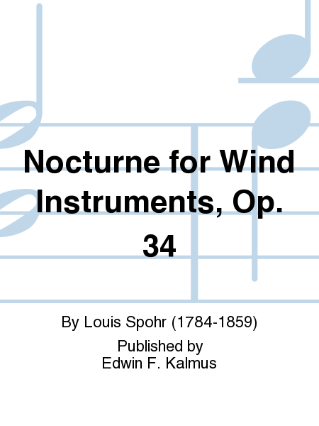 Nocturne for Wind Instruments, Op. 34