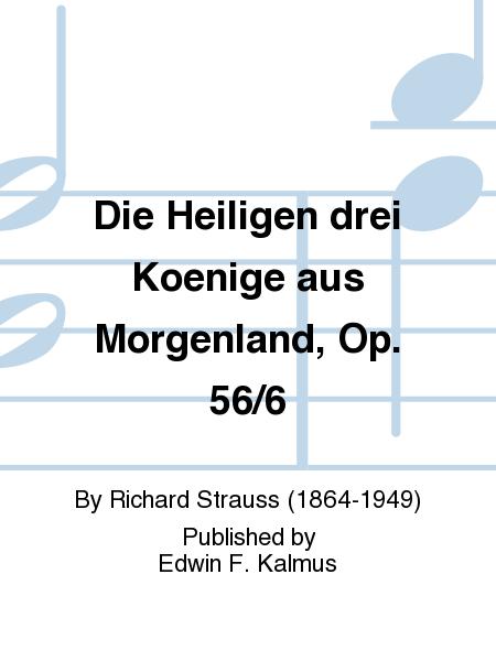 Die Heiligen drei Koenige aus Morgenland, Op. 56/6