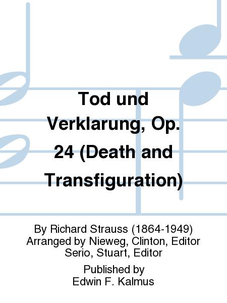 Tod und Verklarung, Op. 24 (Death and Transfiguration)