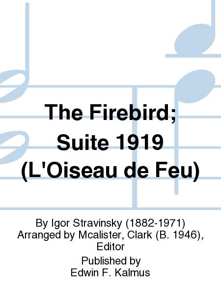 The Firebird; Suite 1919 (L'Oiseau de Feu)