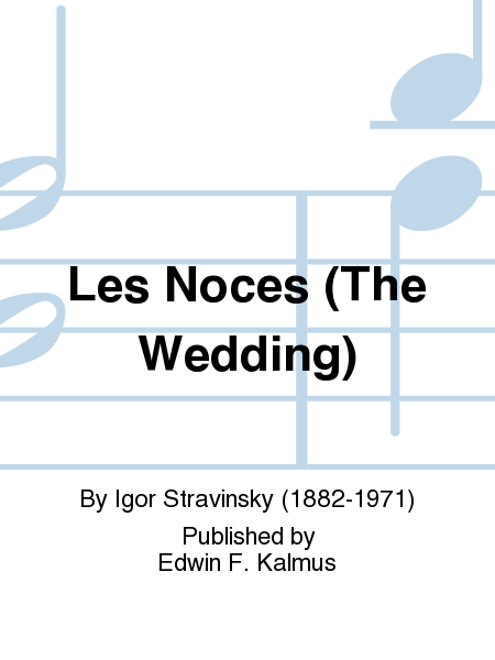 Les Noces (The Wedding)