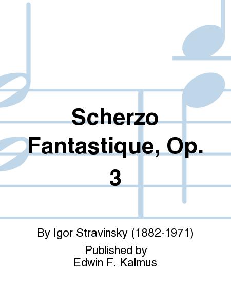 Scherzo Fantastique, Op. 3