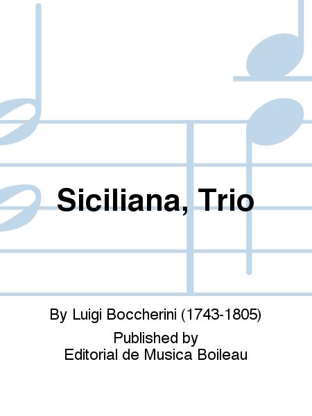Siciliana, Trio