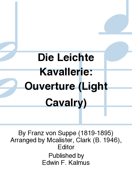 Die Leichte Kavallerie: Ouverture (Light Cavalry)