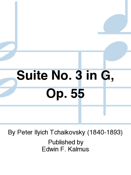 Suite No. 3 in G, Op. 55